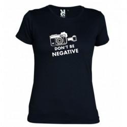 Tričko Don´t be negative dámské