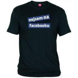 Tričko Nejsem na facebooku pánské